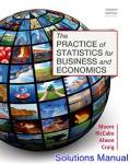 Solution Manual for The Practice of Statistics for Business and Economics 4th Edition by Moore
