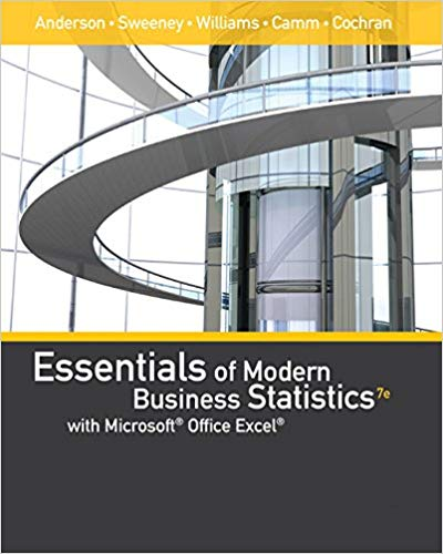 Solution Manual for Essentials of Modern Business Statistics with Microsoft Excel 7th Edition by Anderson