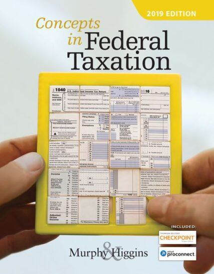 Solution Manual for Concepts in Federal Taxation 2019 26th Edition by Murphy